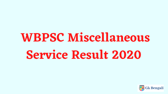WBPSC Miscellaneous Service Result 2020