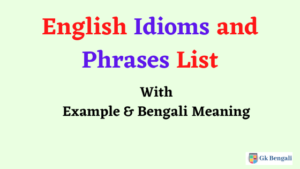 English Idioms and Phrases with Bangla meaning PDF Download