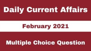 Current Affairs MCQ Pdf 1 February 2021