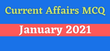 Current Affairs MCQ Pdf 1 January 2021